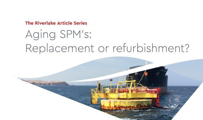 Aging SPM's: Replacement or refurbishment?